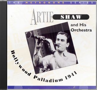 Artie Shaw at the Hollywood Palladium (Live)