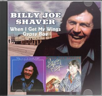 Billy joe shaver when i get my wings gypsy boy cd for Joy gift and jewelry sydney ns