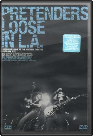 Pretenders - Loose In L.A.: Live At The Wiltern