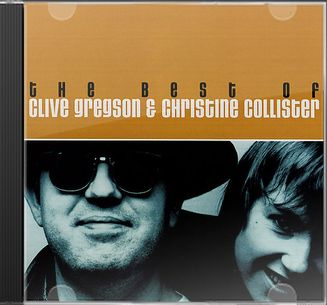 The Best of Clive Gregson / Christine Collister