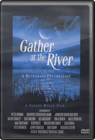 Gather at the River: A Bluegrass Celebration