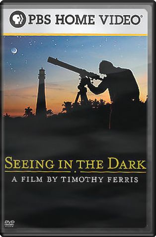 PBS - Seeing in the Dark