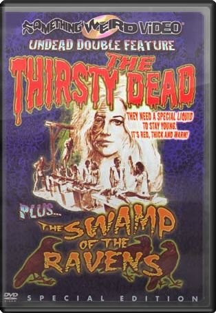 Undead Double Feature: The Thirsty Dead (1973) /