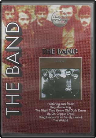 Classic Albums - The Band