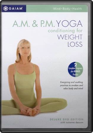 A.M. / P.M. Yoga Conditioning for Weight Loss