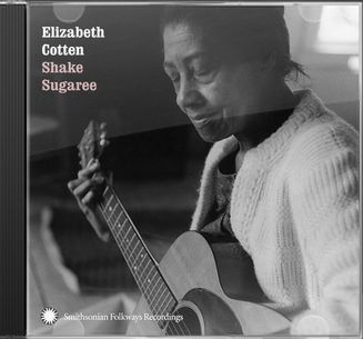 Elizabeth Cotten Shake Sugaree Cd 2001 Smithsonian