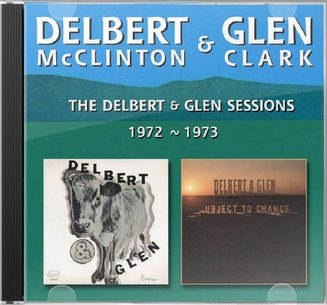 The Delbert and Glen Sessions 1972-1973