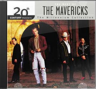 The Best of The Mavericks - 20th Century Masters