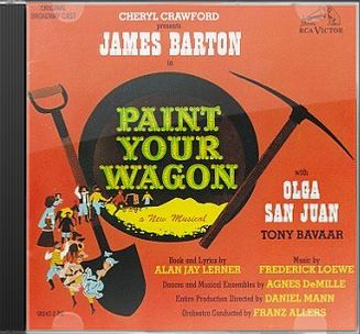 Paint Your Wagon: Original Broadway Cast