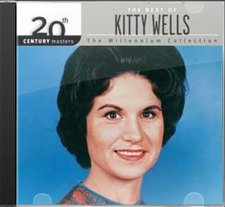 The Best of Kitty Wells - 20th Century Masters /