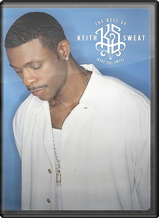 Keith Sweat - The Best of Keith Sweat: The Video