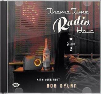 Theme Time Radio Hour with Bob Dylan, Volume 3