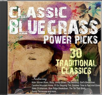 Classic Bluegrass Power Picks: 30 Traditional