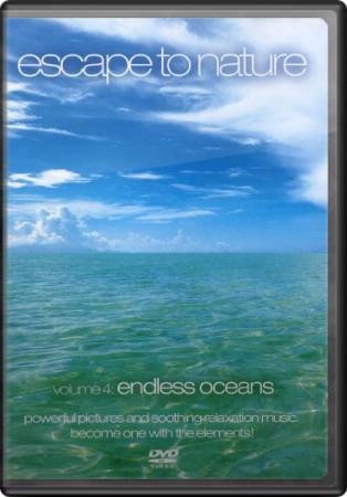 Escape to Nature, Volume 4: Endless Oceans