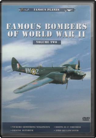 Famous Bombers of World War II - Volume II