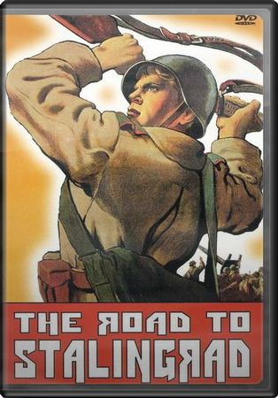 The Road To Stalingrad