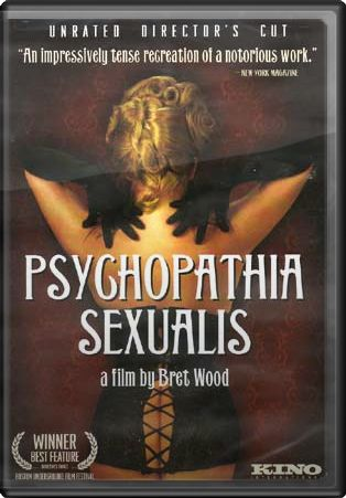 Psychopathia Sexualis (Unrated, Director's Cut)