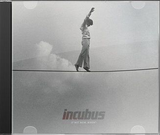 incubus if not now when - photo #8