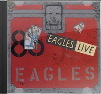 Eagles Live (2-CD)