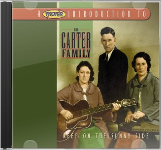 A Proper Introduction to the Carter Family: Keep