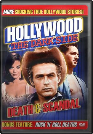 Hollywood: The Dark Side - Death & Scandal