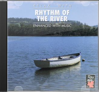 Relax with Rhythm of the River