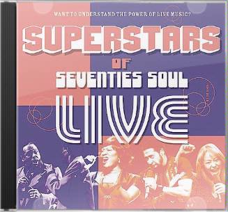 Superstars of Seventies Soul: Live [Shout!