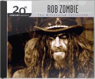The Best of Rob Zombie - 20th Century Masters /