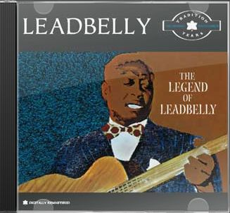 The Legend of Leadbelly: The Tradition Years