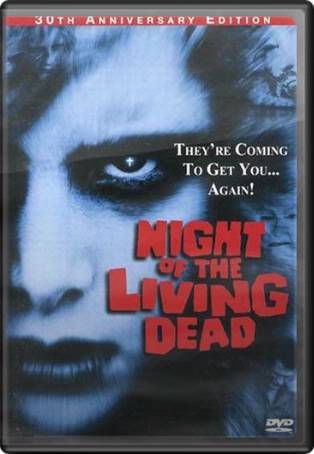 Night of the Living Dead (30th Anniversary