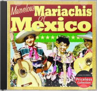The Marvelous Mariachis of Mexico