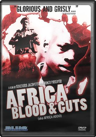 Africa Blood and Guts (Africa Addio)