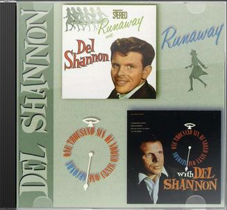 Runaway with Del Shannon / One Thousand
