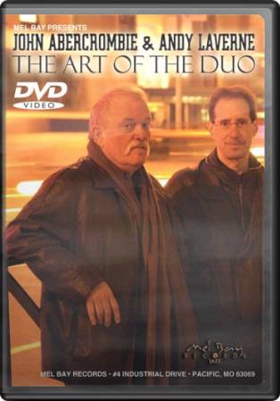 John Abercrombie and Andy Laverne - The Art of