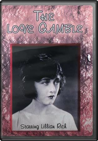 The Love Gamble (Silent)
