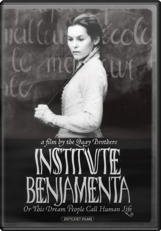 Institute Benjamenta or: This Dream People Call