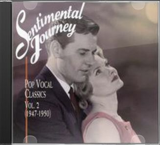 Sentimental Journey: Pop Vocal Classics, Volume 2