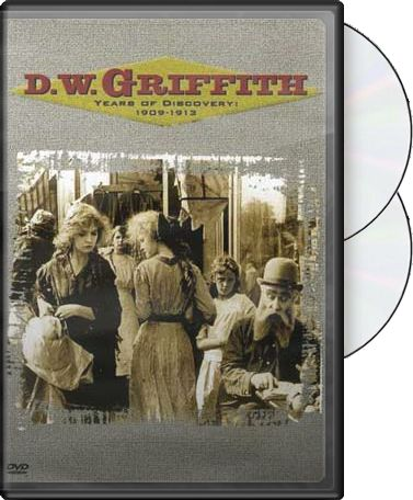 D.W. Griffith: Years of Discovery 1909-1913