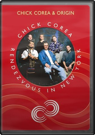 Chick Corea & Origin: Rendezvous in New York