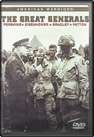 American Warriors: The Great Generals - Pershing,