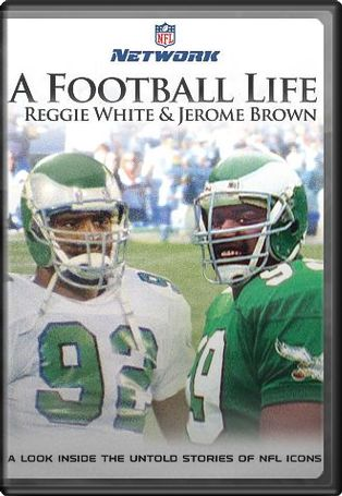 NFL: A Football Life: Reggie White / Jerome Brown
