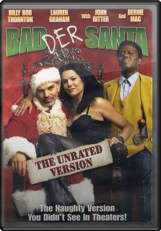 Bad Santa (The Unrated Version)