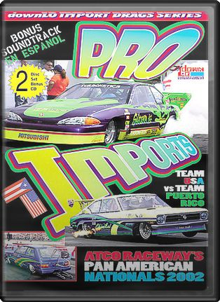 Pro Imports: Atco Raceways Pan American Nationals