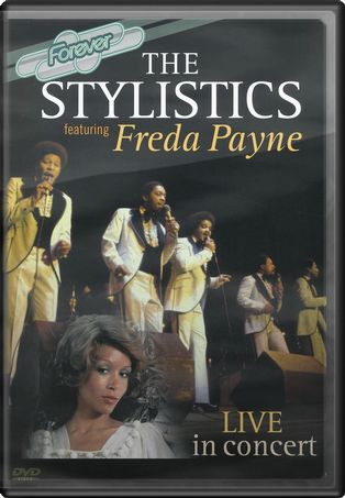 The Stylistics - Live in Concert with Freda Payne