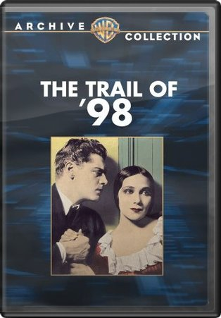 The Trail of '98 (Silent) (Full Screen)