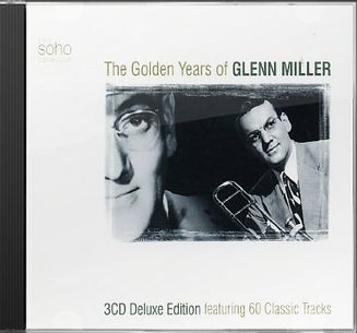 The Golden Years of Glenn Miller