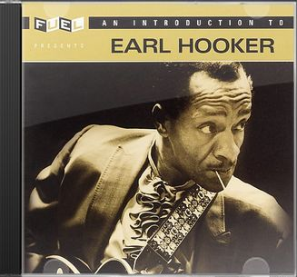 An Introduction to Earl Hooker