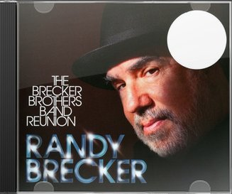 The Brecker Brothers Band Reunion (2-CD)