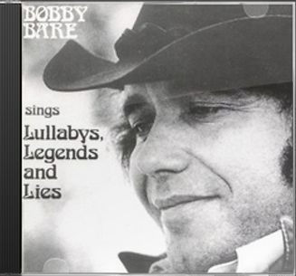 Bobby Bare Sings Lullabys, Legends and Lies