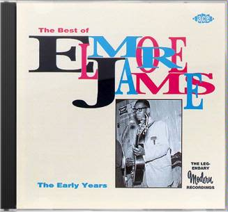 The Best of Elmore James: The Early Years